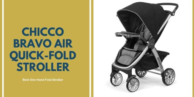 Chicco Bravo Air Quick-Fold Stroller