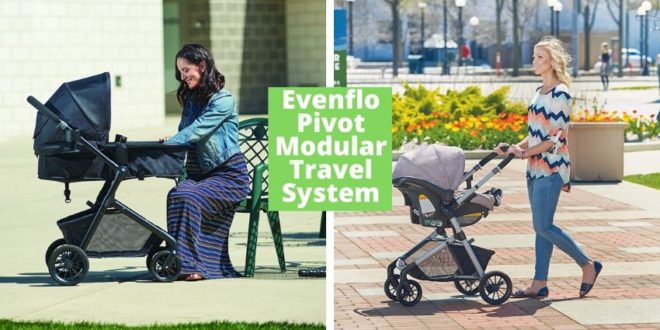 Evenflo Pivot Modular Travel System review