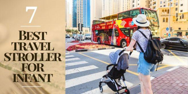 best travel stroller for infant