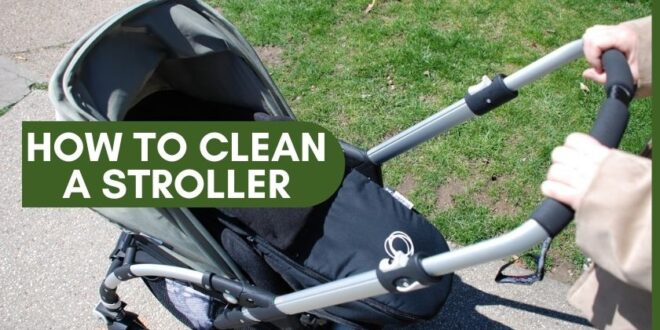 How to Clean a Stroller